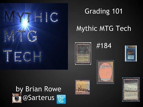 Grading 101 for MTG Cards - Mythic MTG Tech # 184