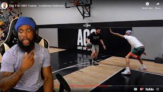 OK Now I'm SHOCKED! Day 3 w/NBA Trainer- Lockdown Defense!