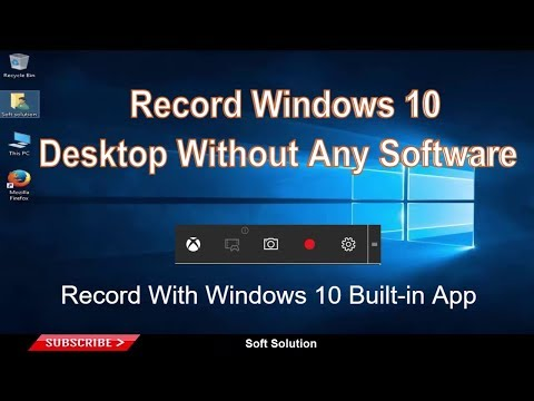How to Record Windows 10 Desktop with Game DVR feature