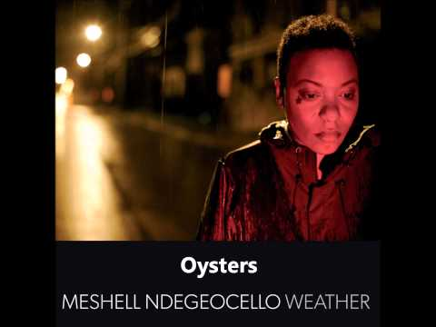 Meshell Ndegeocello - Weather (Album) - Oysters
