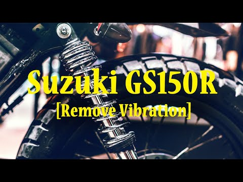 How to dampen Suzuki GS150R motorcycle engine vibration transfer?
