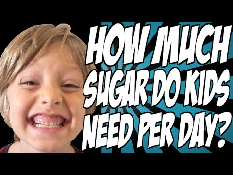 How Much Sugar Do Kids Need Per Day?