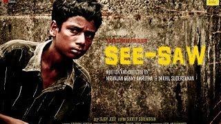 SEE-SAW Malayalam Short Film