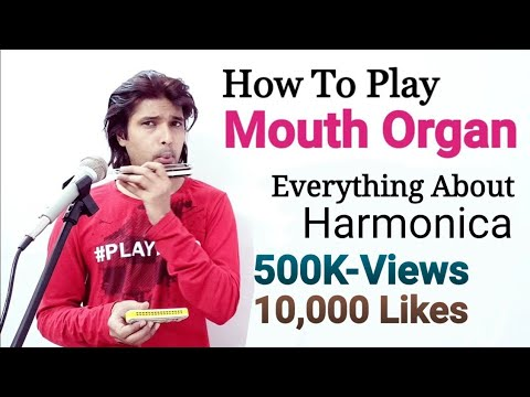 How to play Mouth Organ # Lesson # Full Tutorial