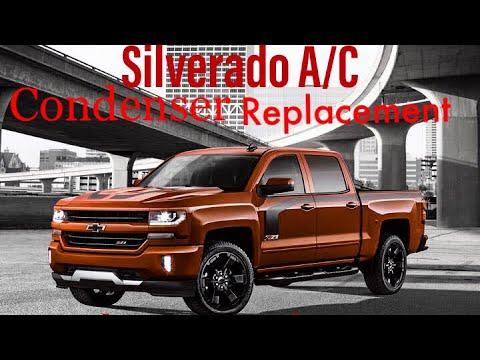 Silverado A/C Condenser  Replacement  2014-2018