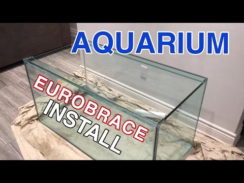 Installing the Eurobrace on the 120G Custom Built Reef Tank ( 120G Reef Tank Build Part 4 )