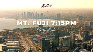 Andy Leech - Mt. Fuji 7:15PM [atmospheric ambient downtempo]