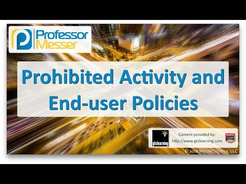 Prohibited Activities and End-user Policies - CompTIA A+ 220-902 - 5.3