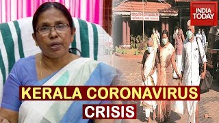 Kerala Fighting Coronavirus On War-footing | India Today Ground Report