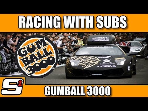 Racing with Subs - Gumball 3000 - Any car - Any class
