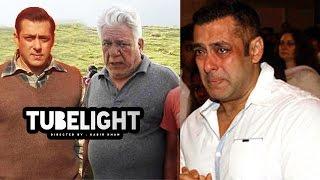 Salman Khan's TUBELIGHT Will Be Om Puri's LAST FILM