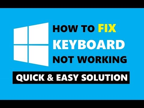 How to Fix Keyboard Not Working Issue in Windows 10 | Quick Solution 2018