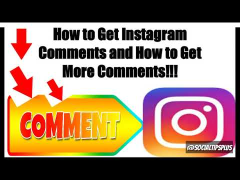 How to Get Instagram Comments and How to Get More Instagram Comments on IG
