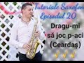Alexandru Cioci - Tutoriale Saxofon Episodul 20 - Dragu-mi sa joc p-aci || NOU || CEARDAȘ Mp3