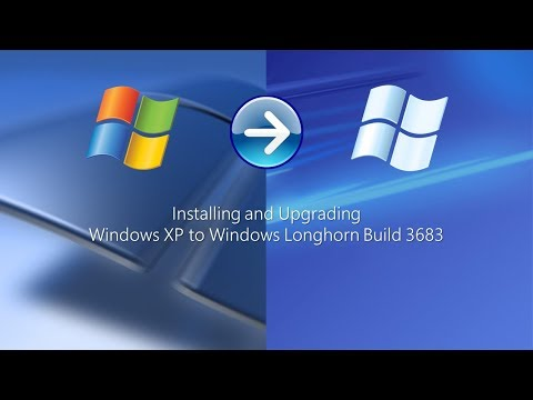 Installing and Upgrading Windows XP to Windows Longhorn Build 3683