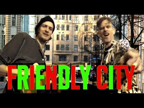 FRIENDLY CITY -