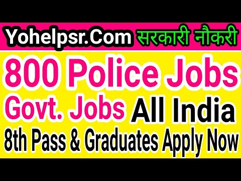 Police Jobs 8th Pass to Graduate Apply Now   All India Govt. Jobs  