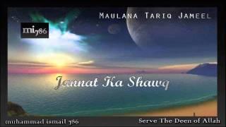 Maulana Tariq Jameel - Jannat ka Shawq
