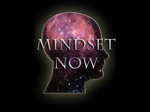Mindset Now Episode 1 Part 4 Negative Mindset