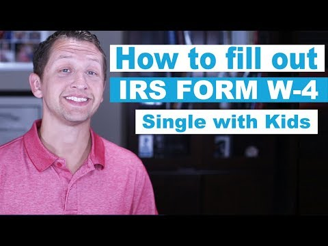 How to fill out IRS Form W-4 as Single with Kids