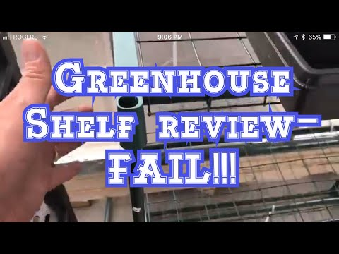 "Flowerhouse 6' Greenhouse Shevles review and Rant: Total Fail ""F-"" for these ones"