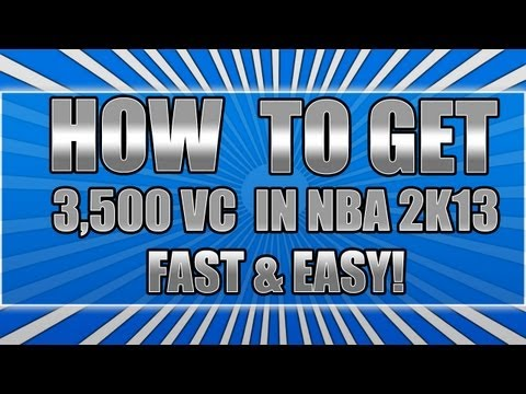 NBA 2k13 VC Glitch - How To Get 3,500 VC Every 15 Mins! | FAST & EASY! | 10,000 VC An Hour!