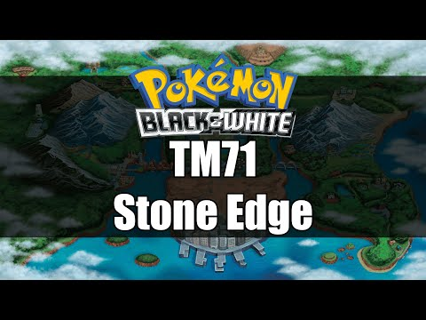 Pokemon Black and White | Where to get TM71 Stone Edge