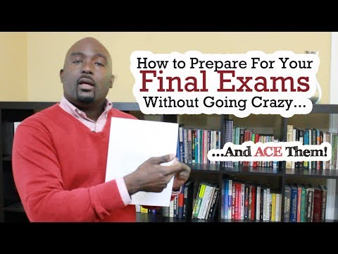 Final Exam - How to Prepare and Ace Your School Test - Kantis Simmons
