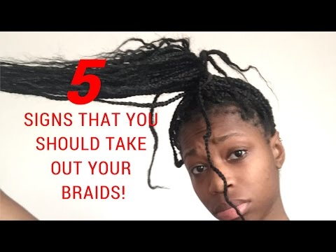 5 SIGNS THAT YOU SHOULD TAKE OUT YOUR BOX BRAIDS!