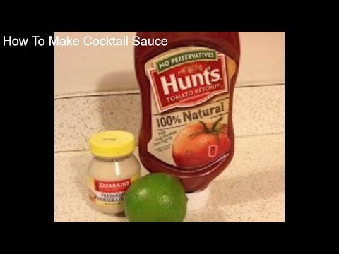 How To Make Cocktail Sauce