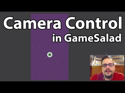 GameSalad Tutorial #02 - Camera Control