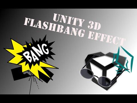 Unity 3D Tutorial Flashbang Effect Like CoD using ReadPixels in Unity Free