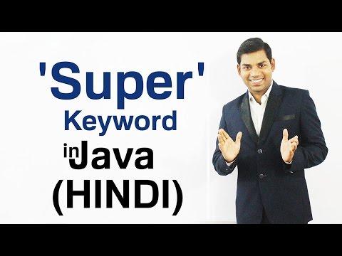 Super Keyword in Java (HINDI/URDU)