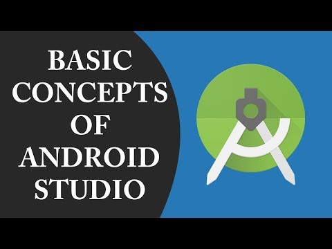 Basic Concepts of Android Studio    Android Development #1