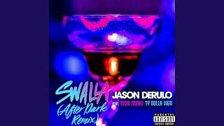 Swalla (feat. Nicki Minaj & Ty Dolla $ign) (After Dark Remix)