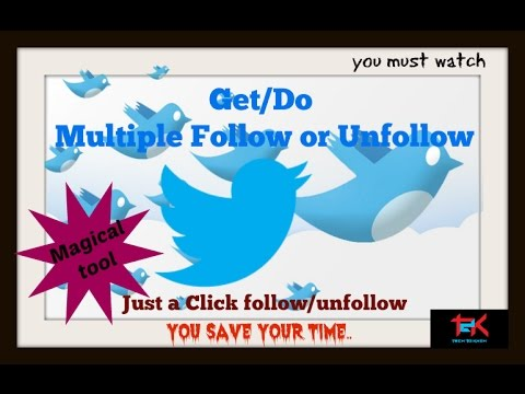 How to do Multiple follow/Unfollow in a click,😀  You save your time....
