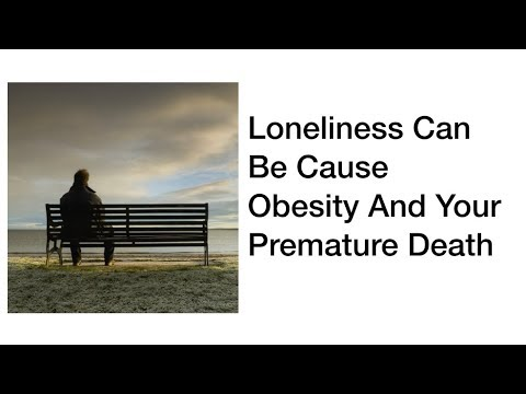 Chronic Loneliness Can Be Cause Of Obesity And Your Premature Death