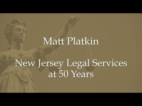 Matt Platkin-New Jersey Legal Services at 50 Years