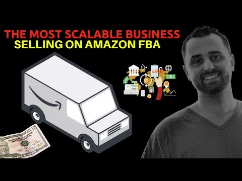 The Most Scalable Business Model Selling on Amazon FBA