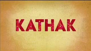 Indian Classical Dance Series   Part 1 : Kathak
