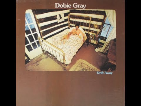 Dobie Gray - Drift Away  [Full Album/Vinyl]