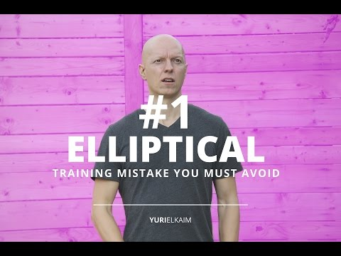 The #1 Elliptical Training Mistake You MUST Avoid