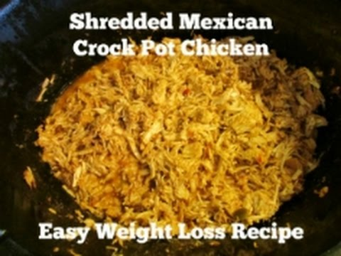 Shredded Mexican Crock Pot Chicken - Easy Weight Loss Recipe
