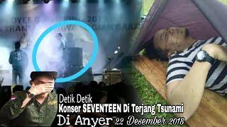 Detik Detik Konser SEVENTEEN Di GulungTsunami
