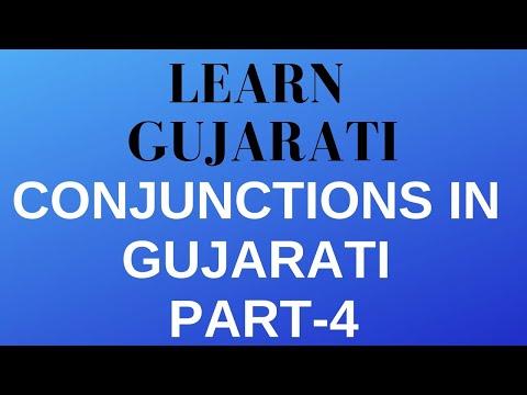 Conjunctions in Gujarati Part 4 : Learn Gujarati through English with Kaushik Lele