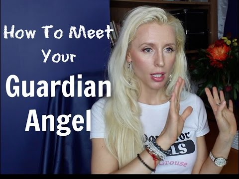 How to Meet Your Guardian Angel