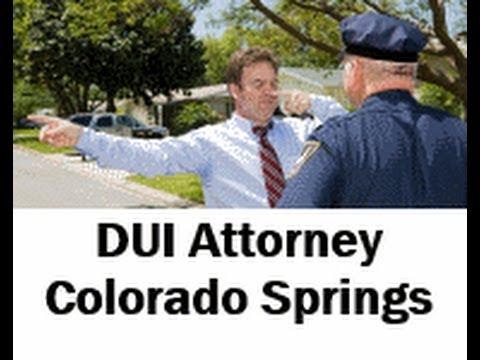 DUI Attorney Colorado Springs - (719) 578-3322