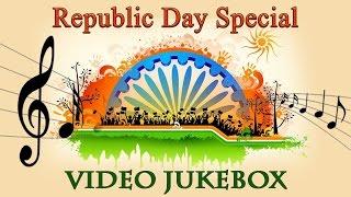 Best Patriotic Songs l Republic Day Celebration l Video Jukebox Part 2