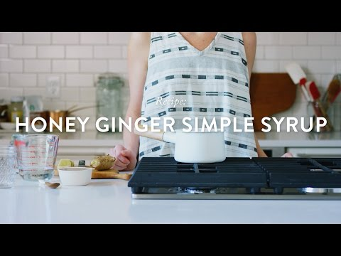 Honey Ginger Simple Syrup Recipe