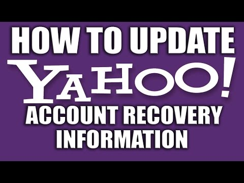How to Update Your Yahoo Account Recovery Information - Yahoo Email Services